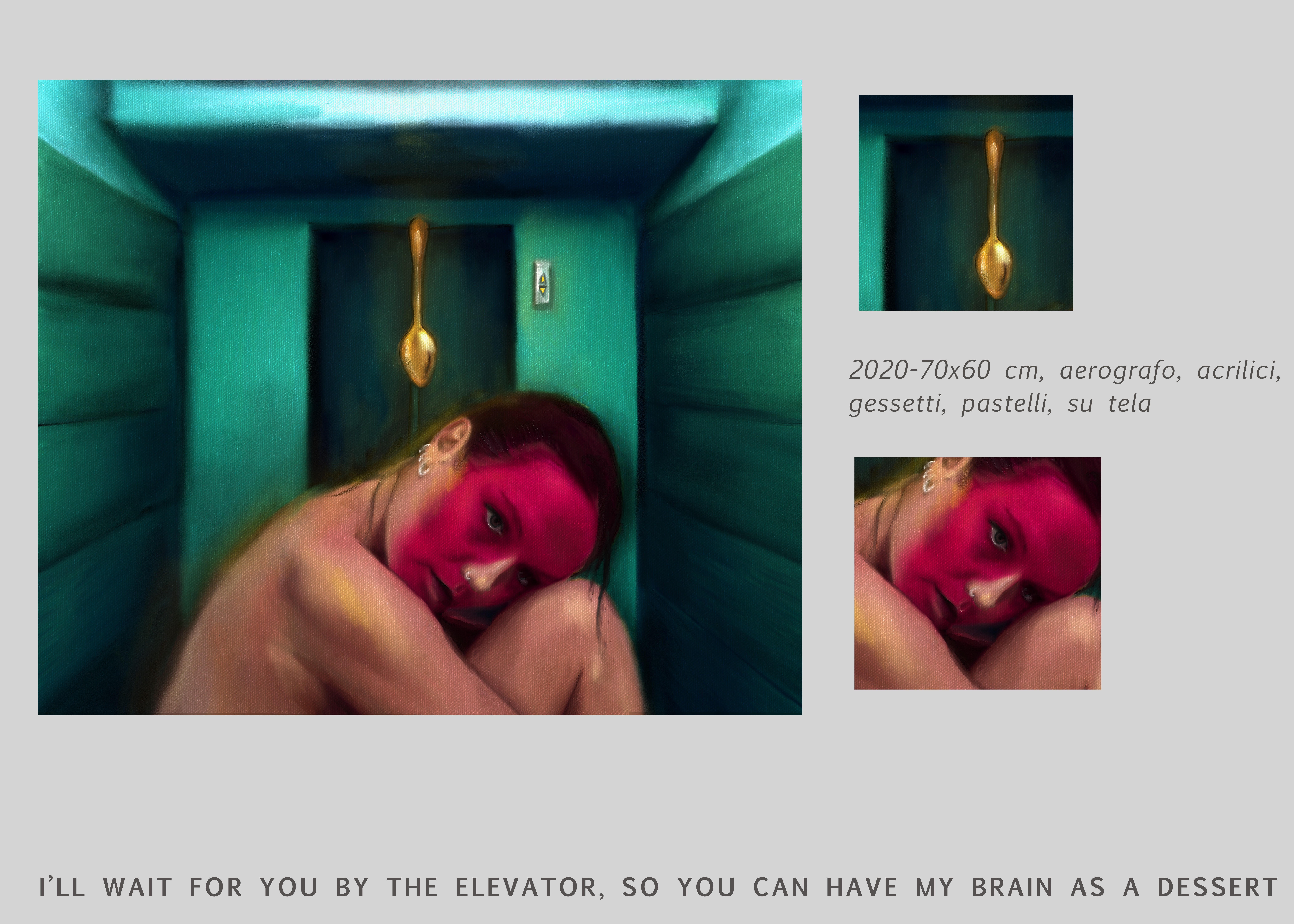 I'LL WAIT FOR YOU BY THE ELEVATOR SO YOU CAN HAVE MY BRAIN AS A DESSERT-CHIARA LUISE